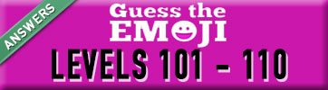 guess the emoji answers levels 101-110